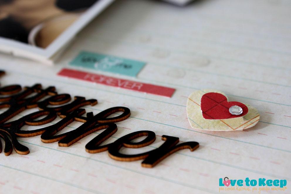 JuWruck_LovetoKeep_Scrapbook_Layout 30x30_Better Together_10A