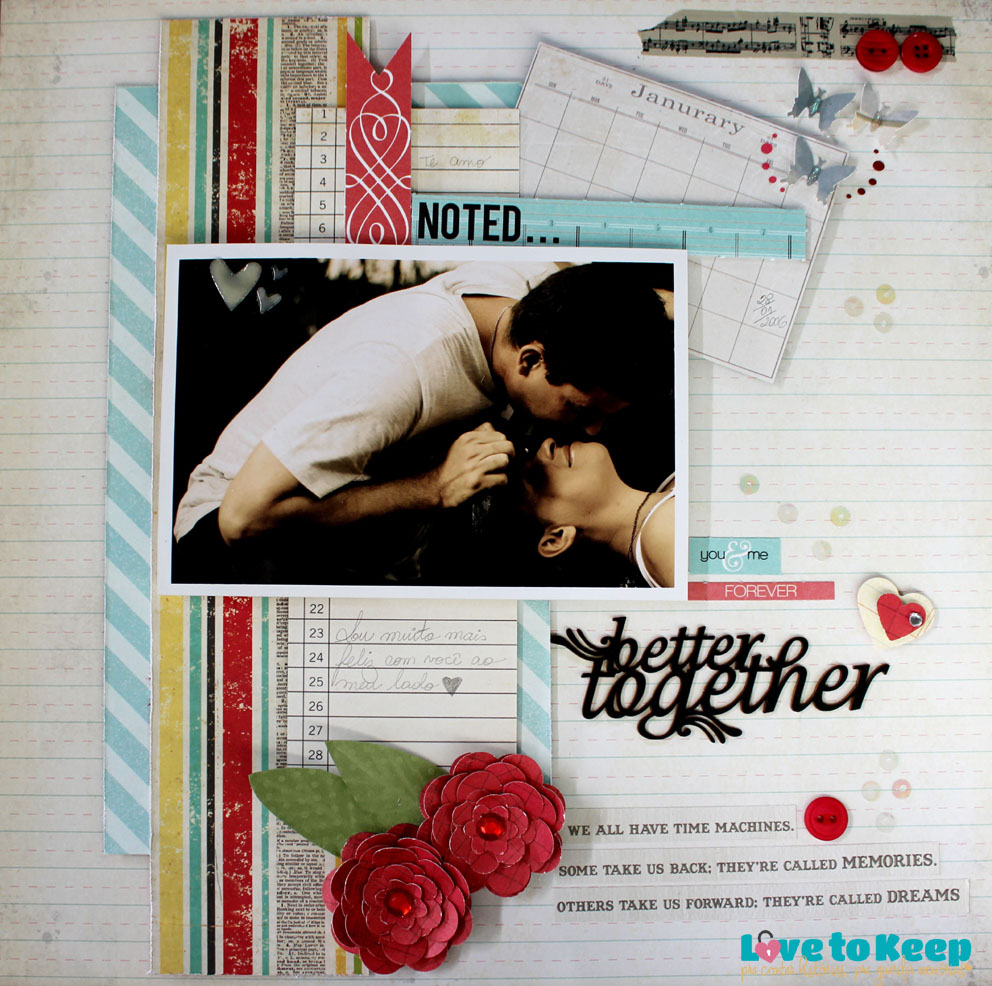 JuWruck_LovetoKeep_Scrapbook_Layout 30x30_Better Together_1AB