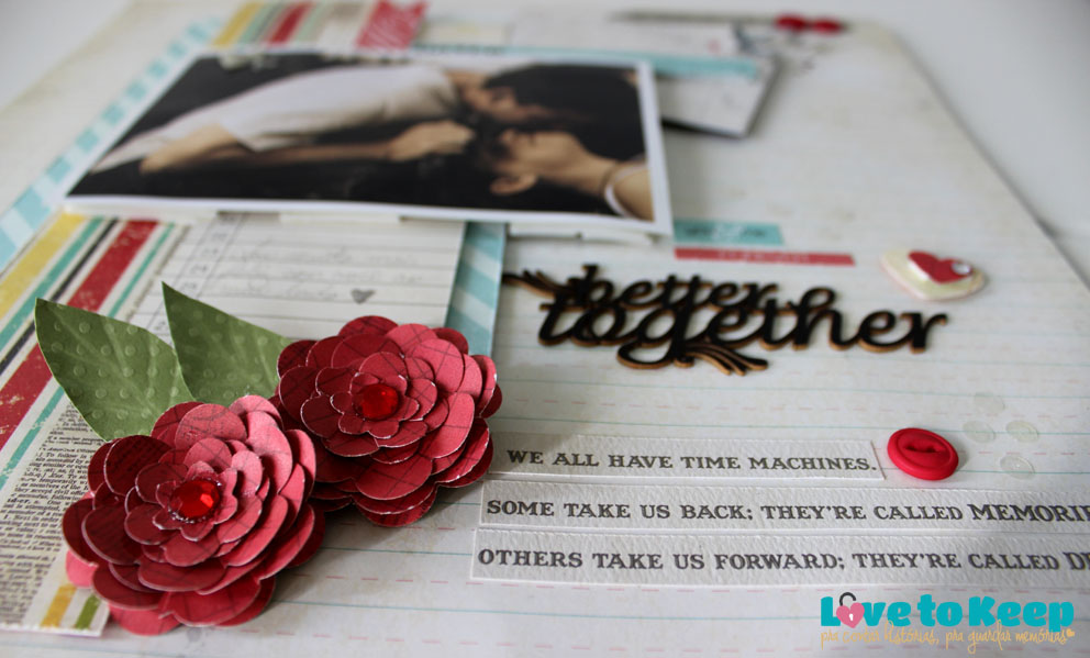 JuWruck_LovetoKeep_Scrapbook_Layout 30x30_Better Together_5A