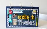 Scrapbook para homem colocar na cozinha! Yeah!!!! :) Caderno de receitas do Thales