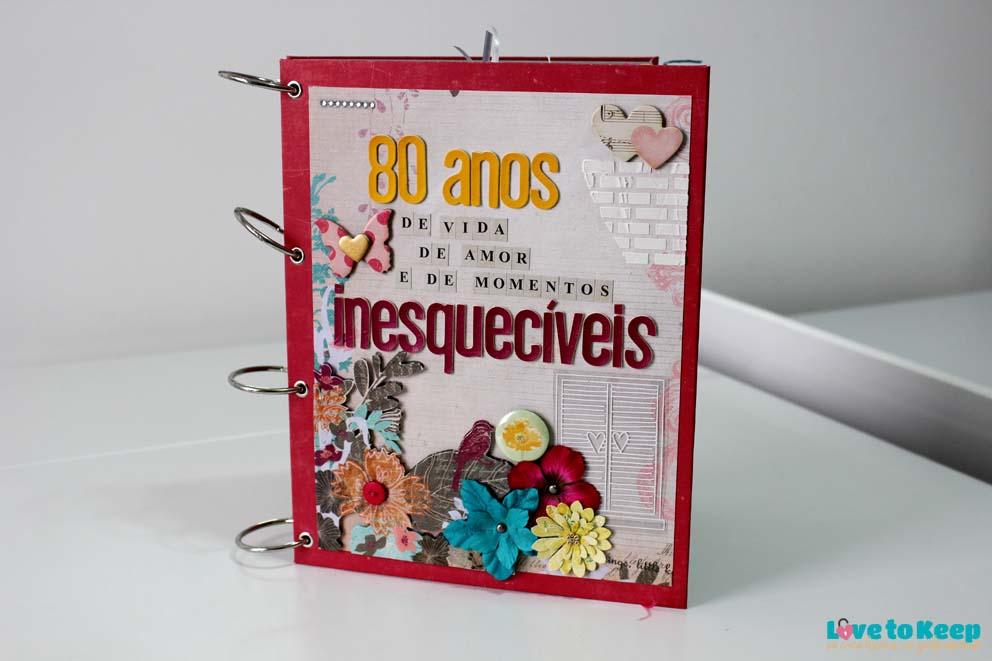 JuWruck_LovetoKeep_Scrapbook_Mini Álbum Aniversário 80 anos_1