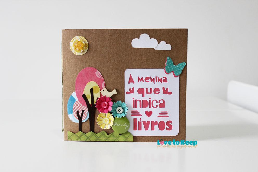 Love to Keep_Scrapbook_Mini álbum e porta Cd_A Menina que Indica Livros_1